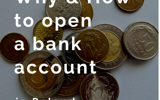 Opening a bank account in Poland - Why and how?